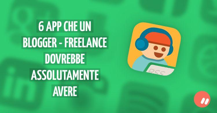 6 applicazioni che ogni freelance-blogger dovrebbe avere | Download