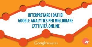 Come interpretare i dati di Google Analytics