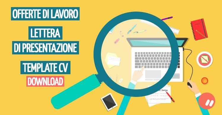 Offerte di lavoro, lettera di presentazione e template CV | Download