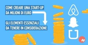 Come creare una Start-up da milioni di euro