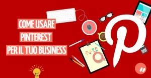Come usare Pinterest per il business