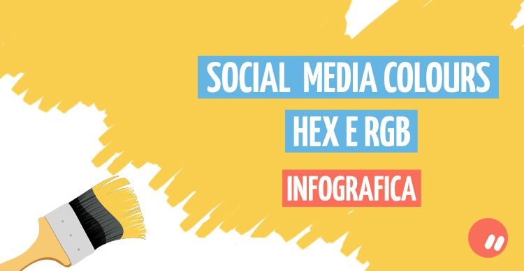 Social Media colours in esadecimale e RGB | Infografica