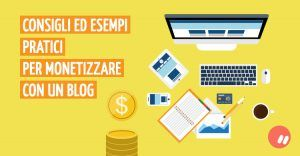 Esempi di guadagno con un blog