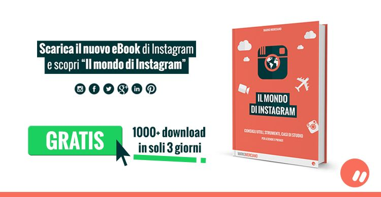 eBook Instagram gratuito – Il mondo di Instagram di Marko Morciano