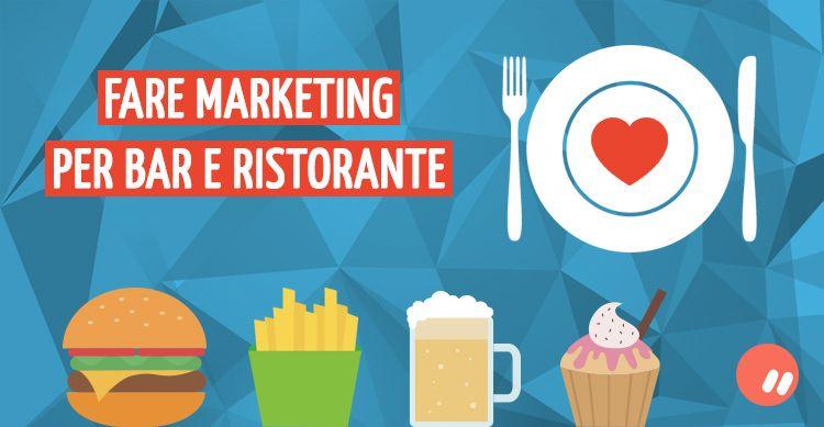 Fare marketing per bar e ristorante