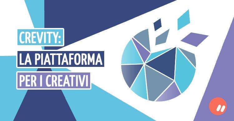 Crevity: la piattaforma esclusiva per i creativi