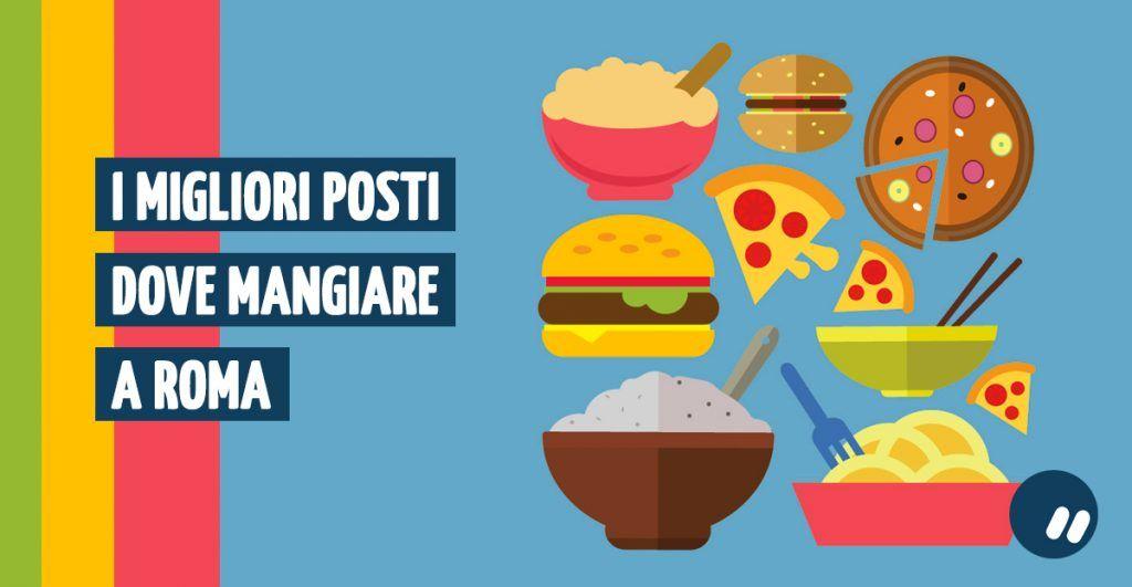 I migliori posti dove mangiare a Roma | Lista in aggiornamento