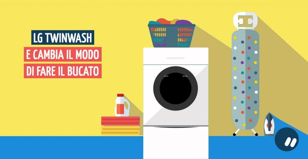 LG TWINWash, la lavatrice che cambia il modo di fare il bucato