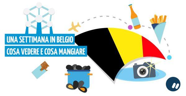 Una settimana in Belgio: cosa vedere e dove mangiare